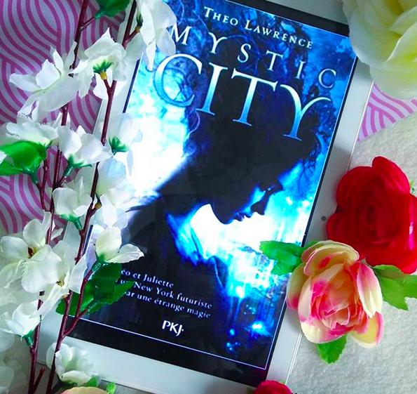 Chronique : Mystic City de TheoLawrence