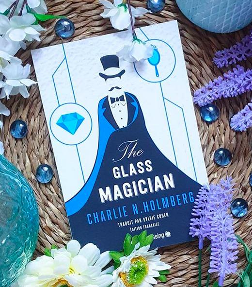 Chronique : The Glass Magician de Charlie N.Holmberg