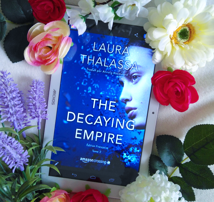 Chronique : The decaying empire de Laura Thalassa