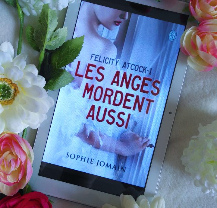 Chronique : Les anges mordent aussi de SophieJomain